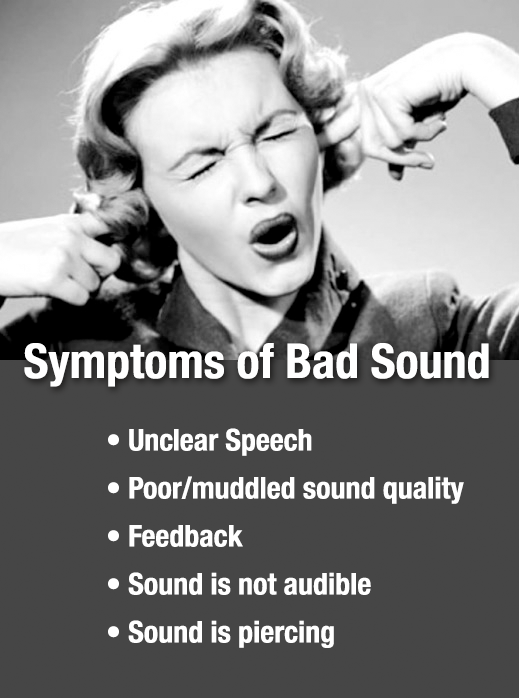 Symptoms of Bad Sound